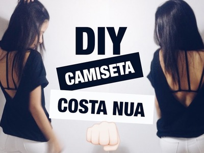 DIY: CAMISETA COSTA NUA