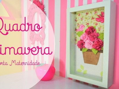 Quadro Primavera - Porta Maternidade
