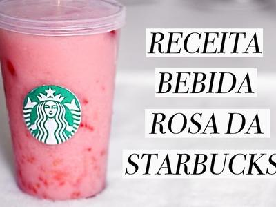 COMO FAZER BEBIDA ROSA STARBUCKS DE MORANGO. OUTUBRO ROSA