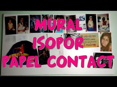 DIY: COMO FAZER MURAL - COM ISOPOR - PAPEL CONTACT