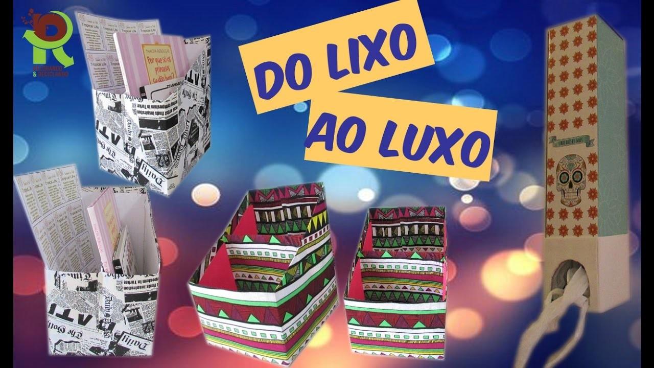 DO LIXO AO LUXO :: 3 DIYs :: com caixas