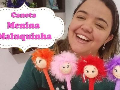 Caneta menina maluquinha de biscuit com marabu - Neuma Gonçalves