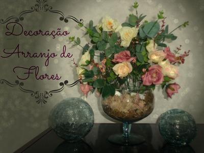 Decoração: Como fazer arranjo de flores