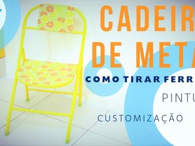 Como Tirar Ferrugem - Cadeira Pintura Customização