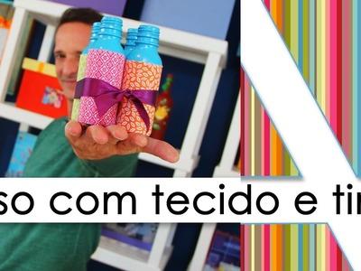 """""""RECICLAGEM. VASINHO COM TECIDO E TINTA. DIY"""""""