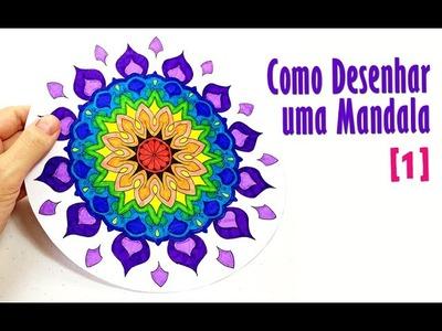Como Desenhar uma Mandala [1] - Muito Fácil | How to Draw a Mandala - Easy