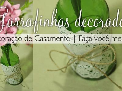 Garrafinhas decoradas   Decoração Casamento  #NoivasendoNoiva