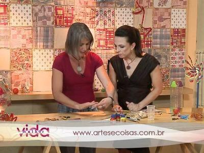 Vida Melhor - Artesanato com Cláudia Gianini (atriz e artesã)