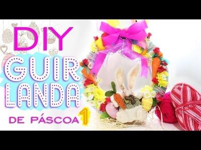 DIY - Guirlanda de Páscoa 1