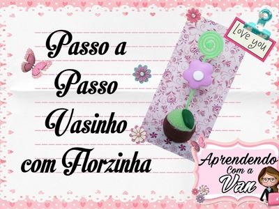 (DIY) PASSO A PASSO VASINHO COM FLORZINHA -  Especial Dia das Mães #5