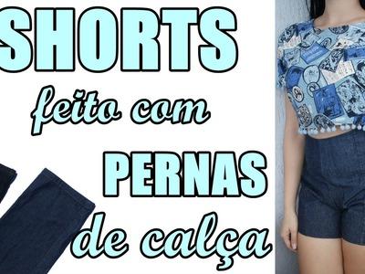 Shorts cintura alta feito com pernas de calça jeans - Suellen  Redesign
