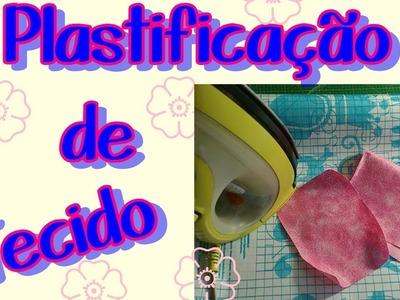 Plastificando Tecidos com adesivo!