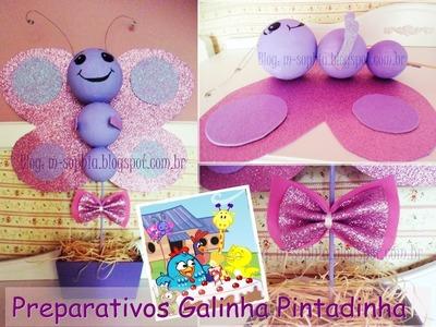 BORBOLETINHA DE EVA ( Galinha Pintadinha ) #01 #PreparativosdaMariaSophia #2Anos