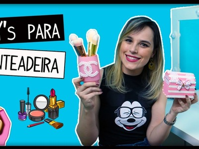 DIYs PENTEADEIRA:  PORTA PINCÉIS CHANEL; BAÚZINHO ORGANIZADOR