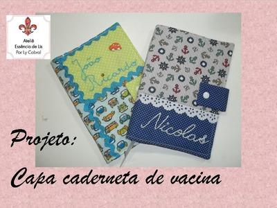 PAP - Capa caderneta de vacinas - Ateliê Essência de Lis