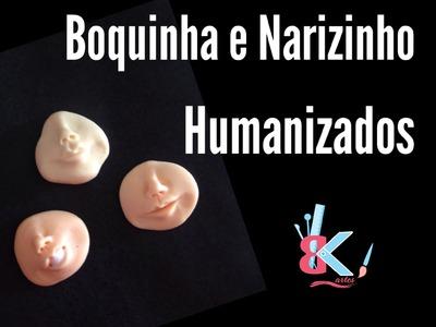 Boquinha e Narizinho humanizado - Dicas B e K artes