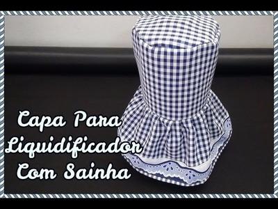 CAPA PARA LIQUIDIFICADOR COM SAINHA