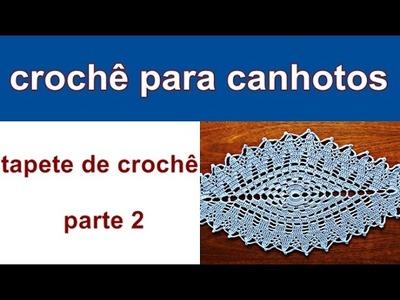 Crochê para Canhotos | Tapete de Croche | Parte 2 | Edinir-Croche | Left Handed Crochet