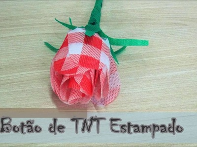 Botão de TNT Estampado