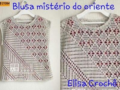 Versão canhotos:Blusa mistério do oriente em crochê (9° parte )# Elisa Crochê