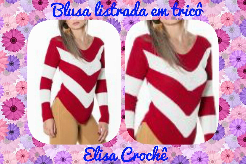 Versão destros : Blusa listrada em tricô M 40. 42 ( 3ª parte ) # Elisa Crochê
