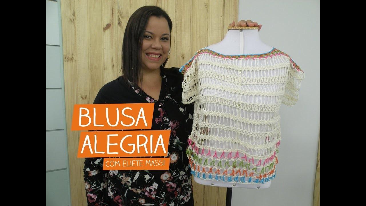 Blusa Alegria com Eliete Massi | Vitrine do Artesanato na TV