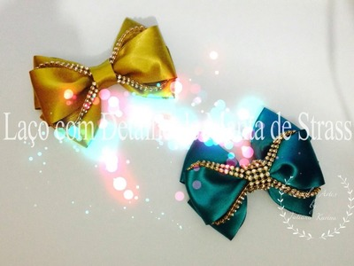 Laço com detalhe de manta de strass by Tatiana Karina  Tutorial.DIY.How To Make a Hair Bow
