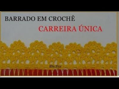 BARRADO EM CROCHÊ CARREIRA ÚNICA *MODELO 66*