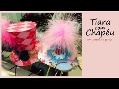 Como fazer Tiara com Chapéu de Papel - Festa Tema Alice