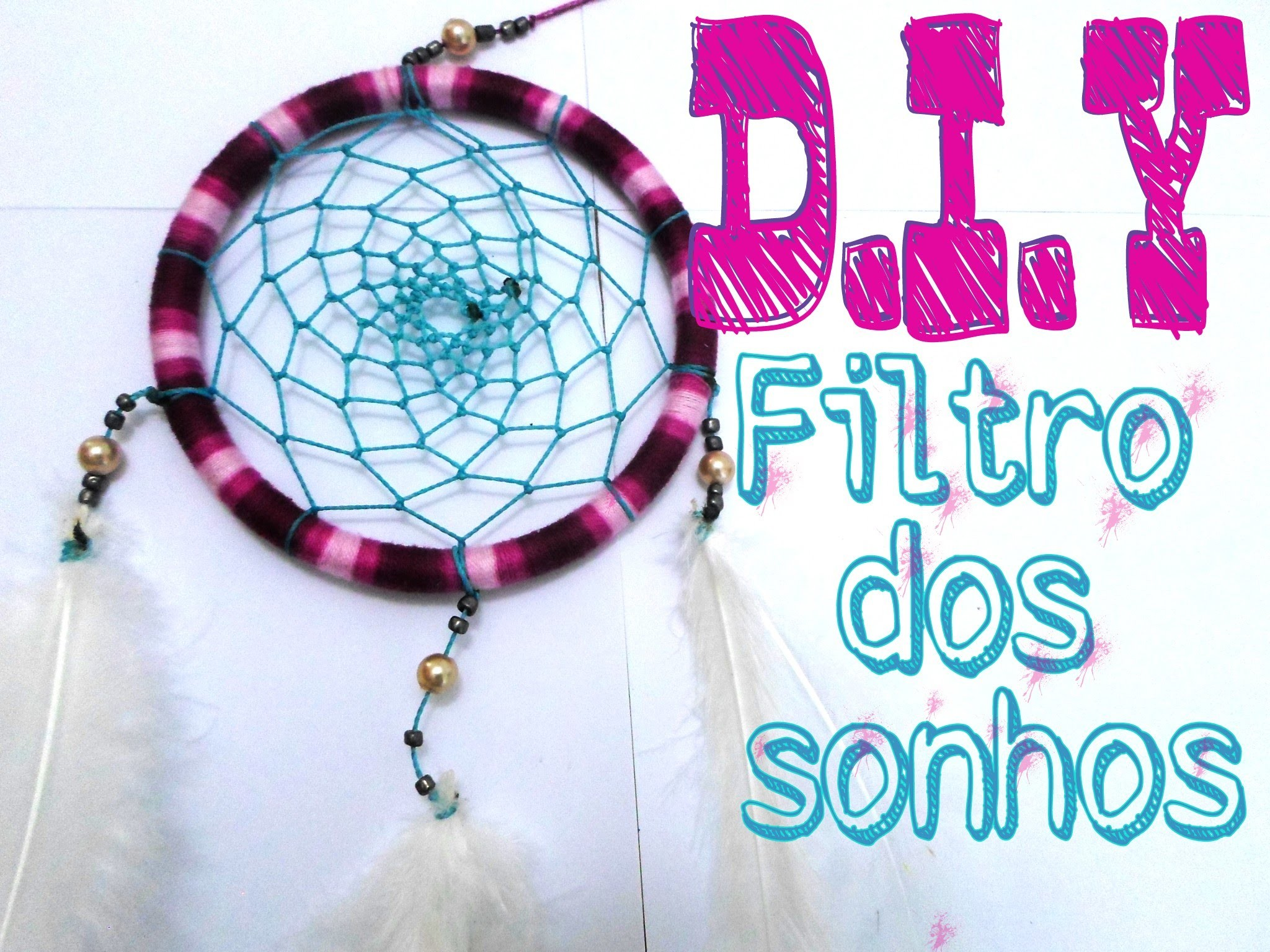 D.I.Y - Filtro dos sonhos |  Dream Catcher