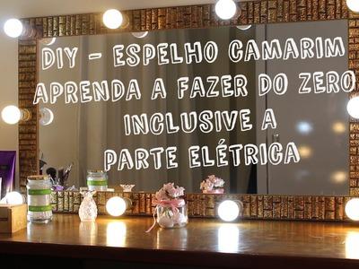 DIY - FAÇA VOCÊ ESPELHO CAMARIM, INCLUSIVE A PARTE ELÉTRICA!  - por Ívea Mohallem
