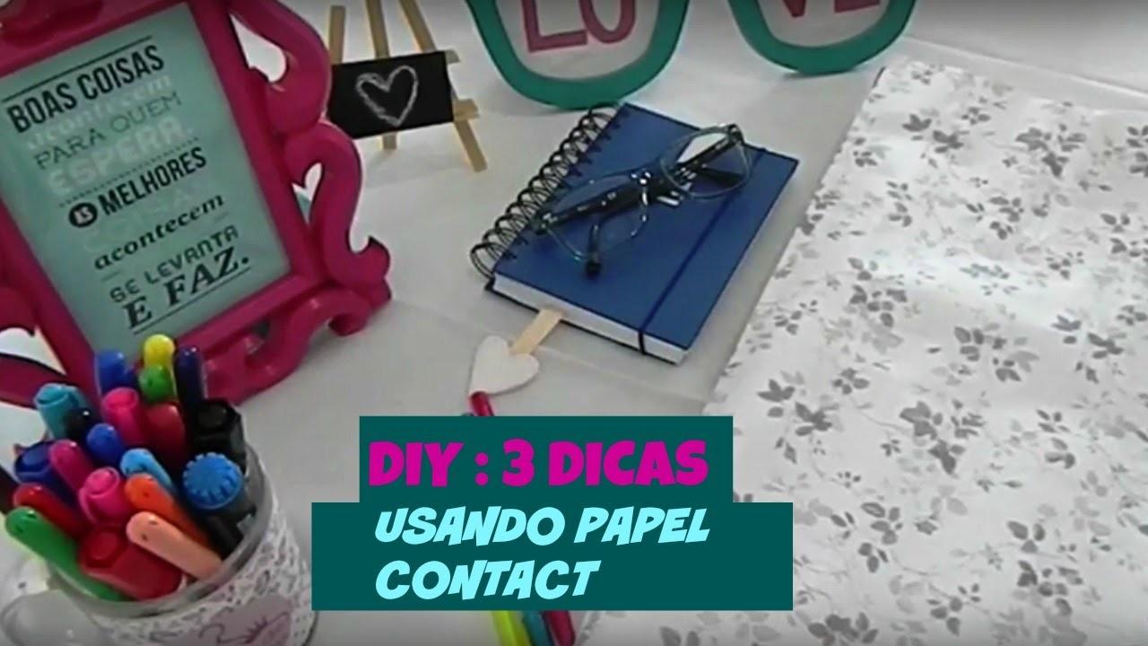 DIY | Faça Você mesmo - 3 dicas Usando Papel Contact