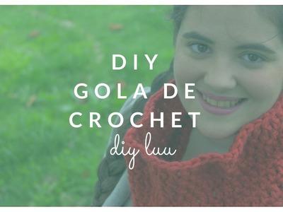 DIY Gola de crochet | diyluu