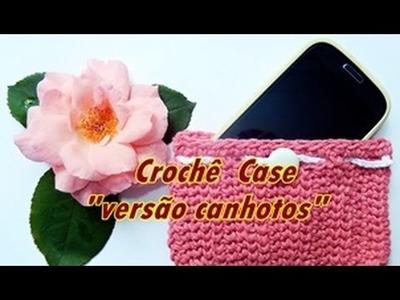 Left Handed Crochet | Case Celular | Versão Canhotos | Aprender Croche