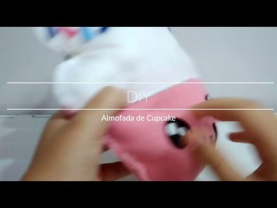 DIY: Almofada de Cupcake Kawaii! (Atenção: é muito fofo!)