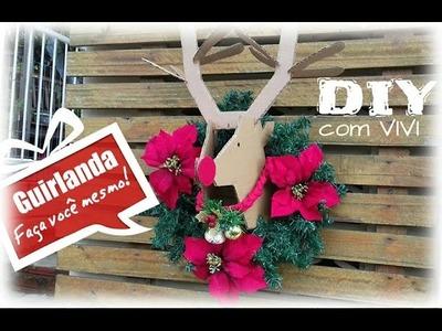 DIY ESPECIAL NATAL.Guirlanda com Rena de papelão - Diy christmas decorations
