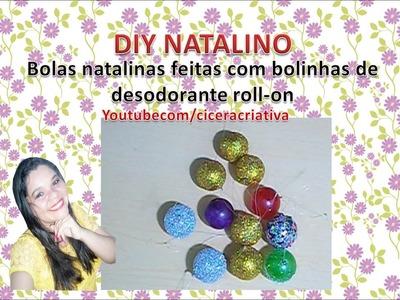 Diy natalino: Bolas de natal feitas com bolas de desodorante roll-on