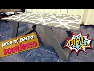 Mesa de centro Equilíbrio - DIY