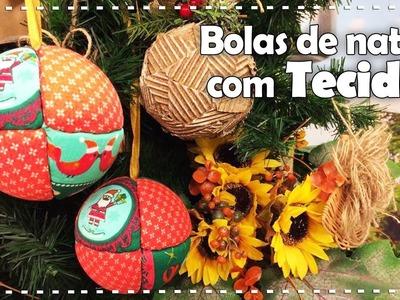 BOLAS DE NATAL COM TECIDOS 2 | DIY - Dica de Arte