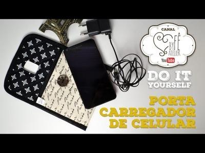 DIY ::: Carregador Porta Celular - By Fê Atelier