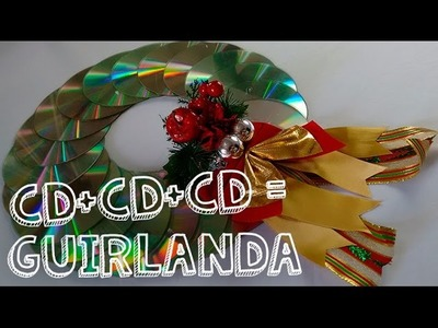 DIY Natal - Guirlanda feita com CD