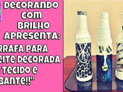 DIY | GARRAFA DECORADA para ENFEITE com TECIDO E BARBANTE - Decorando com Brilho
