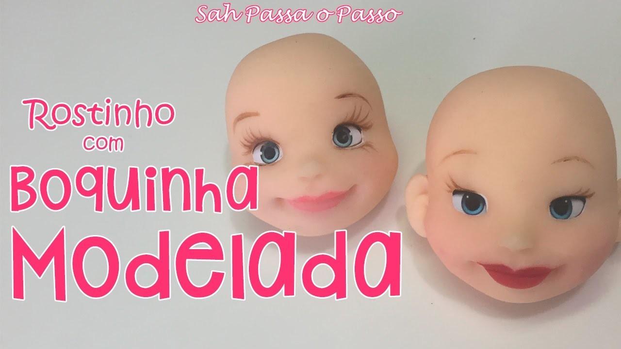 DIY - Rostinho com BOQUINHA MODELADA - Sah Passa o Passo