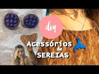 DIY: ACESSORIOS DE SEREIA