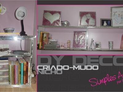 DIY DECOR  NICHO E CRIADO-MUDO #projeto decorar