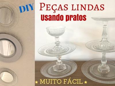 Diy-Peças lindas usando pratos- espelhos e prato para doces