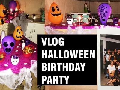 Vlog - DIY Halloween Birthday Party