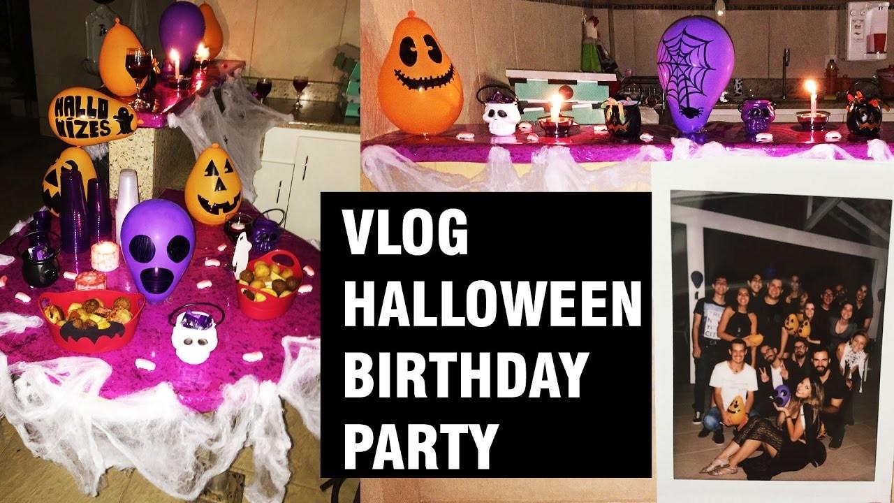 Vlog - DIY Halloween Birthday Party