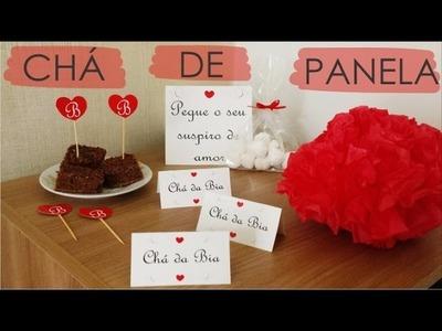 DIY - Ideias de decoração de Chá de Panela - Super fácil e barato!