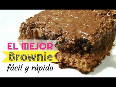 EL MEJOR BROWNIE | Fácil y rápido